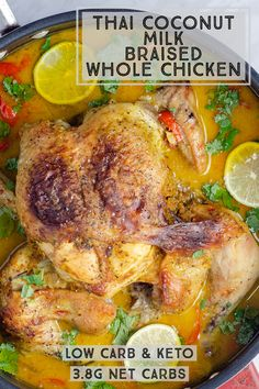 Thai coconut braised chicken is a one pan low carb recipe for the most succulent and juicy whole chicken you've ever had. Make this for dinner and you'll be amazed at how soft and tender the chicken is, and how bold and sensational the Thai flavours in the gravy are. A foolproof way to cook a whole chicken, and only 4.5g net carbs! Low Carb Chicken Recipes, Low Carb Recipes, Thai Coconut Milk, Oven Chicken, Braised Chicken, Keto Dinner, Low Carb Keto, Gravy, Dinner Recipes