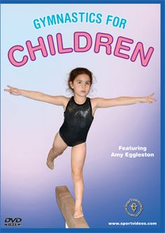 Just watched this movie from the library. It has amazing activities for building muscles and coordination to do more advance gymnastics skills. It would save me three years of gymnastic lessons.