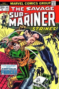 Sub-Mariner #68. A Man Called Force. Cover by John Romita Sr.