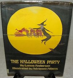 The Halloween Party by John Lonzo Anderson (1974, Hardcover) | eBay