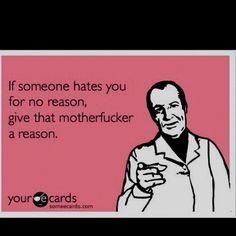I've found my life motto!