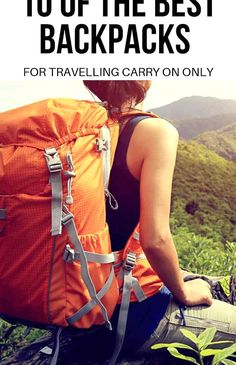 Best Carry On Backpack 2019 Click topare the best carry on backpacks read reviews  purchase the best carry on travel backpack for you Travel Gifts, Travel Bags, Travel With Kids, Family Travel, Best Carry On Backpack, Best Travel Luggage, Packing Tips For Travel, Travel Vlog, Vacation Packing