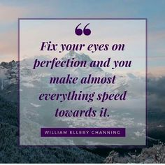 #Quote from William Ellery  Channing