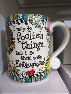 Foolish Things Mug £9.95