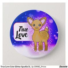True Love Cute Glitter Sparkle Deer Button #Onmeprints #Zazzle #Zazzlemade #Zazzlestore #Zazzleshop #Zazzlestyle #True #Love #Cute #Glitter #Sparkle #Deer #Button Pink Sparkles, Kawaii Cute, Custom Buttons, School Fun, Loving U, Cute Designs, Twinkle Twinkle, True Love, Deer