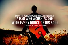 a man who worships God, amen!