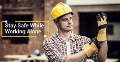 When it comes to working alone, your safety is of the utmost importance. Here are six things you need to stay safe while working alone. Lone Worker, Personal Safety, Stay Safe, Alone