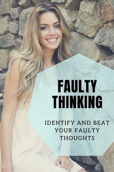Everyone has faulty thinking, we've let our brain and imaginations run wild. It's not something you should feel bad about, you're not stupid or dumb. Identifying faulty thinking gives you an opportunity to change the thought and change the outcome to what you would like it to be. SAVE AND CLICK to read more understand your thinking errors and fix them to improve your mental health. #congitivedisortions #distortedthinking #selfsabotage #mentalhealth #thinking errors