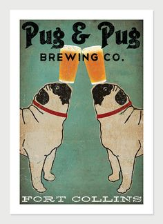 Made to Order -- Pug & Pug Brewing Co. Beer  ILLUSTRATION Giclee Print 12x18  inches signed on Etsy, $39.00