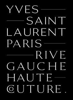 Reál. Typeface for Yves Saint Laurent by Sandro Dujmenovic