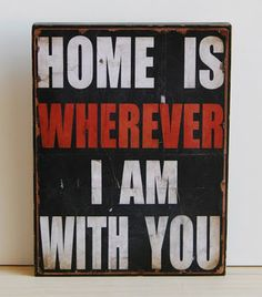 home-- love this song.