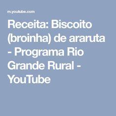 Receita: Biscoito (broinha) de araruta - Programa Rio Grande Rural - YouTube