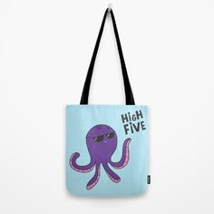 High Five Octopus Tote Bag by cartoonbeing High Five, Baggage, Octopus, Personal Style, Reusable Tote Bags, Backpacks, Cartoon, Art Prints, Stuff To Buy