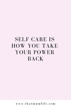 self care is how you take your power back quotes quotes about love quotes for teens quotes god quotes motivation Self Love Quotes, Quotes To Live By, Quotes About Self Care, Quotes About Control, Not Happy Quotes, Being A Mom Quotes, Better Life Quotes, Positive Affirmations, Positive Quotes