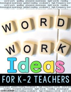K-2 word work ideas