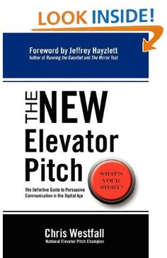 """""""The New Elevator Pitch"""" by Chris Westfall."""