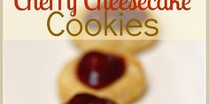 Cherry Cheesecake Cookies {with Truvia® Baking Blend}