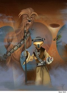 Chewie and Boushh.
