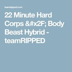 22 Minute Hard Corps and Body Beast together? Tony Horton and Sagi! Get this awesome Beachbody hybrid workout and get ripped for summer. 22 Minute Hard Corps, Tony Horton, Body Beast, Get Ripped, Beachbody, Workout, Work Out, Boot Camp, Exercises