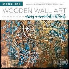 Mandala Stencils Can Create Custom Wall Art On Wood  Good morning, my Cutting Edge Stencils friends!  Did you know that in just a few steps you can have a custom piece of wall art that fits right in with your home decor.  Yup, a painted stencil pattern is an easy way to personalize a piece of wall a