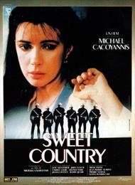 Sweet Country / Милая страна  (1987)