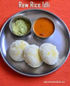 Raw rice idli, Pacharisi idli recipe, idli using raw rice, ponni rice idli, how to make soft idli using raw rice, varalakshmi vratham recipes, Ganesh chaturthi recipes