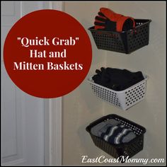 """Quick Grab"" Hat and Mitten Baskets... clever idea for getting the kids out the door a little quicker."