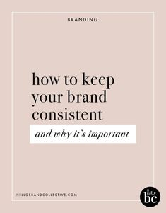 Have you ever wondered how some brands have so much recognition? Learn how to keep your brand consistent by using your brand style guide, brand voice, and brand elements in this post! #branding #brandconsistency
