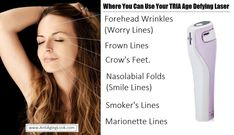 Where can you use TRIA age defying laser