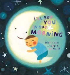 Now available in board book, this dreamy little book is like a hug and a kiss goodnight. Reassuring and loving, it's sure to become a favorite part of every child's bedtime ritual.