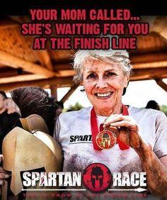 Did you get the call?  #Mom #SpartanRace www.spartanrace.com