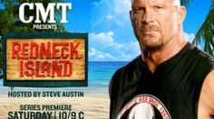 "WWE Hall of Famer ""Stone Cold"" Steve Austin hosts the new reality series ""Redneck Island."""