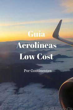 Planifica tus viajes, con esta completa Guía de las mejores y más conocidas aerolíneas low cost del mundo, ordenado por continentes.