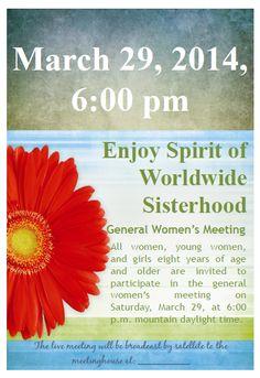 Didi @ Relief Society: General Women's Meeting: Enjoy Spirit of Worldwide...