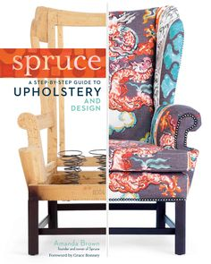 This is the only book youll need to learn the craft and art of upholstery from start to finish. With clear instructions illustrated by more than 900 step-by-step photographs, the five projects include