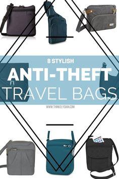 8 Stylish Anti-theft travel bags // travel gear on thinkelysian.com