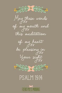 FREE Print to Download - Psalm 19:14 - French Press Mornings, love this!