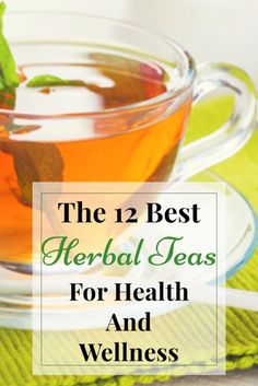 If, like me, you are very concerned about putting chemicals into your body and are always on the lookout for a more natural option then look no further. Here are 12 of the best herbal teas which will gently aid your health and wellness. Herbal Tea | Herbal tea blends | herbal tea remedies | wellness | herbal tea benefits #wellness #herbaltea