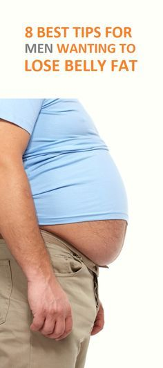 8 Best Diet for Men Wanting to Lose Belly Fat