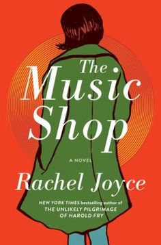 The Music Shop by Rachel Joyce on BookBub. A love story and a journey through music, the exquisite and perfectly pitched new novel from the bestselling author of The Unlikely Pilgrimage of Harold Fry and The Love Song of Miss Queenie Hennessy New Books, Good Books, Books To Read, Top Fiction Books, Literary Fiction, Historical Fiction, Rachel Joyce, Little Paris, Beach Reading