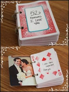 52 Reasons why I love you . deck of cards scrapbook gift- 52 Reasons why I love you… deck of cards scrapbook gift 52 reasons to love you … A great idea to prove your love to your sweetheart! Unique Christmas Gifts, Homemade Christmas Gifts, Christmas Diy, Homemade Gifts For Friends, 52 Reasons Why I Love You, Best Gift For Wife, Cute Birthday Gift, Gifts For Your Boyfriend, Cute Gifts For Girlfriend