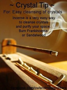 Crystal Tip: Cleansing Crystals ~ Incense is a very easy way to cleanse crystals and purify your space. Burn Frankincense, Sandalwood, White Sage, Sweetgrass or a combination for best results. ~ Owl and Moon Crafters Crystals Minerals, Crystals And Gemstones, Stones And Crystals, Chakra Crystals, Gem Stones, Zen Meditation, Crystal Magic, Crystal Healing, Chakra Healing