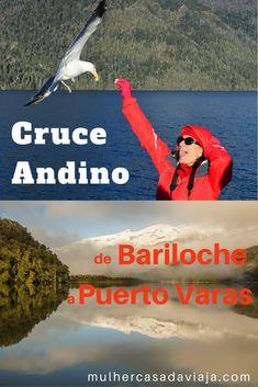 Relato da viagem de ida e volta a bordo do tradicional Cruce Andino, que liga Argentina e Chile na região dos Lagos.