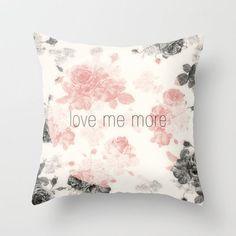 #Society6                 #love                     #Love #More #Throw #Pillow #Three #Lives #Left #Society6                      Love Me More Throw Pillow by Three Lives Left | Society6                                                http://www.seapai.com/product.aspx?PID=1706762