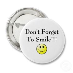 Don't forget to #smile!