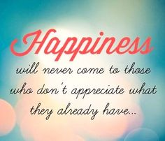Happiness quote via Carol's Country Sunshine on Facebook
