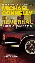 The Reversal (Lincoln Lawyer Novels) by Michael Connelly: Longtime defense attorney Mickey Haller is recruited to change stripes and prosecute the high-profile retrial of a brutal child murder. After 24 years in prison, convicted killer Jason Jessup has been exonerated by new DNA evidence. Haller is convinced Jessup is guilty, and he takes...