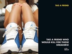 Tag a friend who would kill for those sneaker!  #tagafriend #kill #sneakers #sneakerslove#girl #nike #boots#shoes #kill #dream #murder #whowould