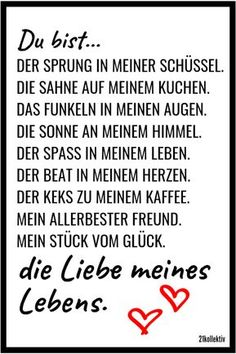 love sayings: sayings that go to the heart Liebessprüche: Sprüche, die zu Herzen gehen You are the love of my life! I Love You Quotes For Him, Love Quotes, Sweet Quotes, Sweet Sayings, Great Love, Love Of My Life, Decir No, Motivational Quotes, About Me Blog