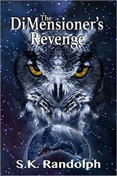 Amazon.com: The DiMensioner's Revenge (The Unfolding Trilogy Book 1) eBook: S.K. Randolph: Kindle Store